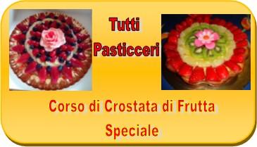 Tutti Pasticceri - crostata con frutta